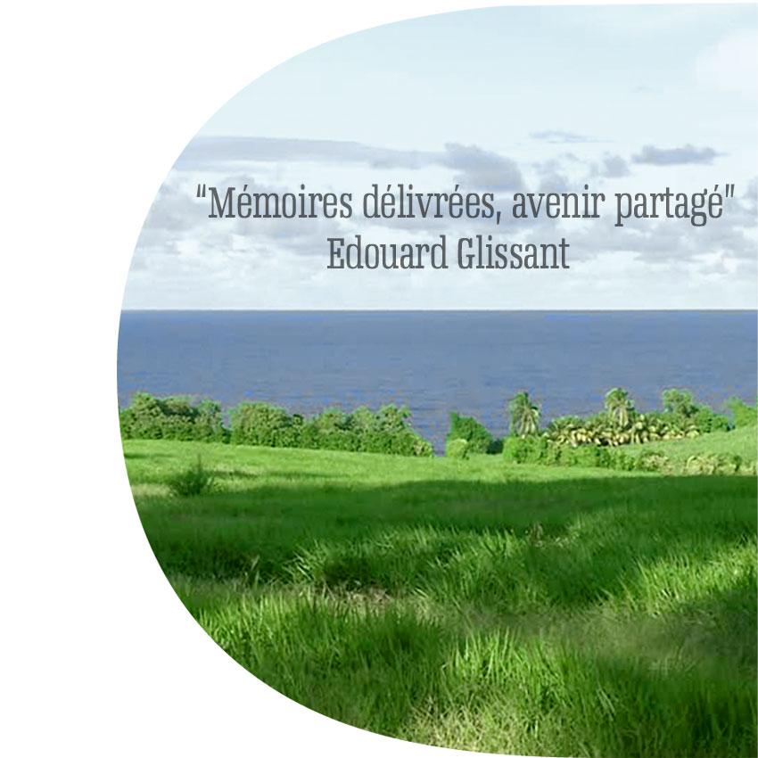 Mémoires délivrées, avenir partagé - Edouard Glissant