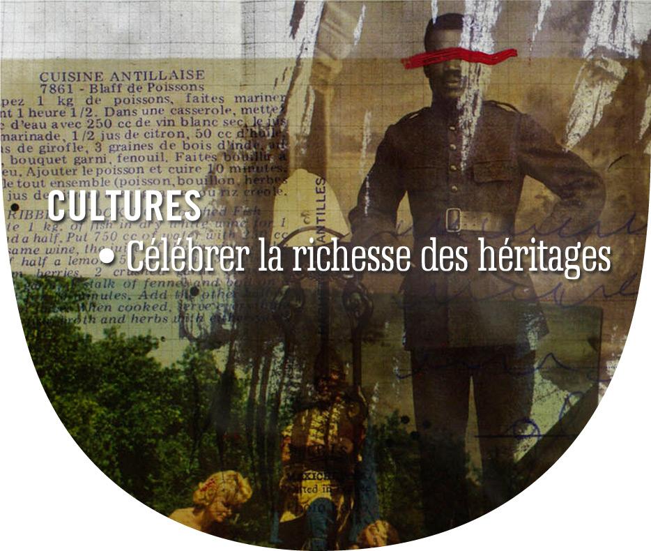 CULTURES : Célébrer les héritages
